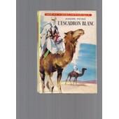 L'escadron Blanc, Illustrations De Paul Durand de joseph peyr�