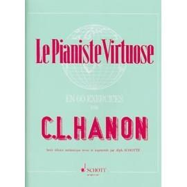 HANON - LE PIANISTE VIRTUOSE EN 60 EXERCICES