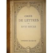 Choix De Lettres Du Xviie Si�cle. Avec Une Introduction, Des Notices Et Des Notes. de LANSON G.
