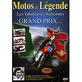 Motos De L�gende - Les Fabuleuses Italiennes De Grand Prix