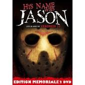 His Name Was Jason : Les 30 Ans De Vendredi 13 - �dition Memoriale de Daniel Farrands