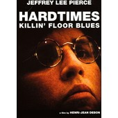Hardtimes Killin' Floor Blues de Henri-Jean Debon