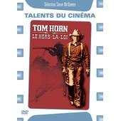 Tom Horn, Le Hors-La-Loi de William Wiard