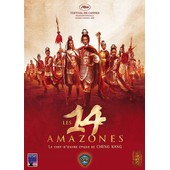 Les 14 Amazones - �dition Collector de Cheng Kang
