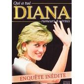 Qui A Tu� Diana : Rumeurs Et V�rit�s