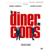 Le D�ner De Cons - �dition Collector de Francis Veber