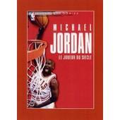 Michael Jordan, Le Joueur Du Si�cle