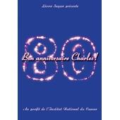 Aznavour, Charles - 80, Bon Anniversaire Charles !