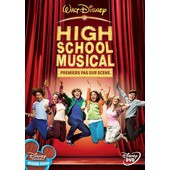 High School Musical : Premiers Pas Sur Sc�ne de Kenny Ortega