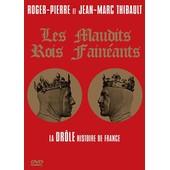 Les Maudits Rois Fain�ants de Marion Sarraut