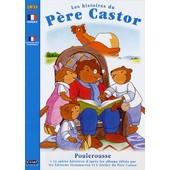 Les Histoires Du P�re Castor - 4 - Poulerousse de Pascale Moreaux