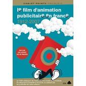 Le Film D'animation Publicitaire En France 1912-2007