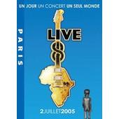 Live 8 - Paris - Un Jour, Un Concert, Un Seul Monde - 2 Juillet 2005
