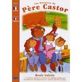 Les Histoires Du P�re Castor - 7 - Roule Galette de Pascale Moreaux