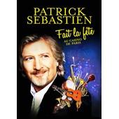 Patrick S�bastien Fait La F�te Au Casino De Paris