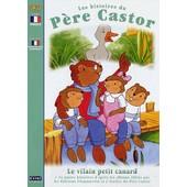 Les Histoires Du P�re Castor - 5 - Le Vilain Petit Canard de Pascale Moreaux