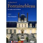 Fontainebleau - Un Rendez-Vous De Ch�teau de Pierre Champetier