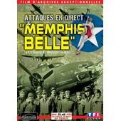 Attaques En Direct & Memphis Belle