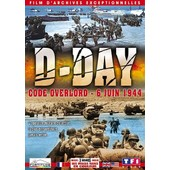 D-Day - Code Overlord - 6 Juin 1944