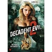 Decadent Evil 2 de Charles Band