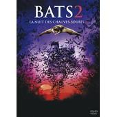 Bats 2, La Nuit Des Chauves-Souris 2 de Jamie Dixon