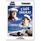 L'age Ingrat de Gilles Grangier