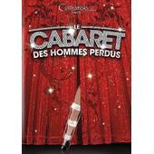 Le Cabaret Des Hommes Perdus de Olivier Ciappa