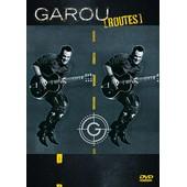 Garou - Routes