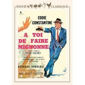 A Toi De Faire... Mignonne de Bernard Borderie