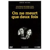 On Ne Meurt Que Deux Fois de Jacques Deray