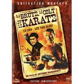 La Brute, Le Colt Et Le Karat� - �dition Remasteris�e de Antonio Margheriti