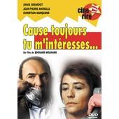 Cause Toujours Tu M'int�resses... de Edouard Molinaro