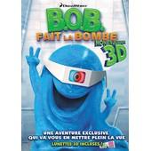 B.O.B. Fait La Bombe - Monstrueusement En 3d de Robert Porter