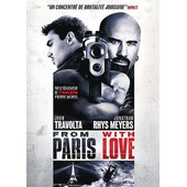 From Paris With Love de Pierre Morel