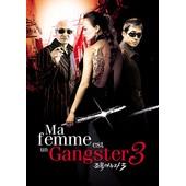 Ma Femme Est Un Gangster 3 de Cho Jin-Gyu