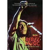 Marley, Bob - Rebel Music - The Bob Marley Story