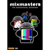 Mixmasters - The Audiovisual Sessions - Vol.1