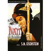 Ivan Le Terrible de Sergue� M. Eisenstein