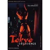 Tokyo Decadence de Ryu Murakami