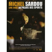 Sardou, Michel - Live 2005 Au Palais Des Sports - �dition Limit�e de Serge Khalfon