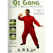 Qi Gong - D�couverte : Les 18 Exercices Du Tai Ji Qi Gong