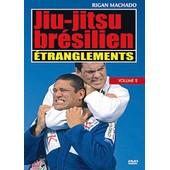 Jiu-Jitsu Br�silien - Vol. 2 : �tranglements