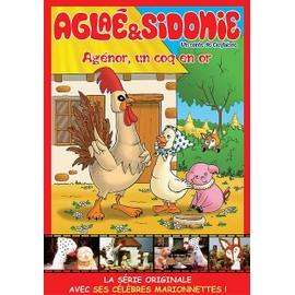 Aglaé Sidonie Agénor, Un Coq En Or