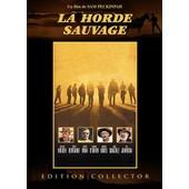 La Horde Sauvage - �dition Collector de Sam Peckinpah