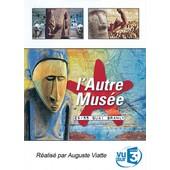 L'autre Mus�e, 29/55 Quai Branly de Auguste Viatte