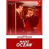 Maine Oc�an de Jacques Rozier