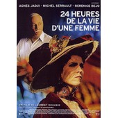 24 Heures De La Vie D'une Femme de Laurent Bouhnik