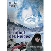 L'enfant Des Neiges de Nicolas Vanier