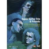Super Guitar Trio & Friends de Jeff Hudson