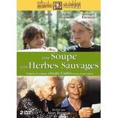 Une Soupe Aux Herbes Sauvages de Alain Bonnot
